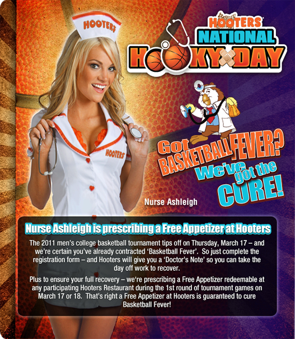 Hooters Establishes National Hooky Day for NCAA Tourney, Offers Doctor's Notes for Fans to Call Out of Work Sick