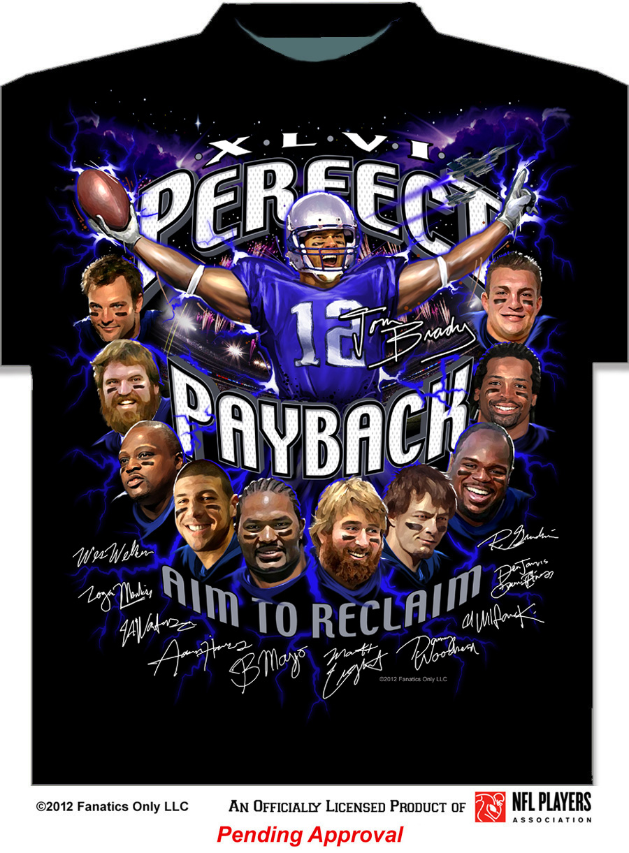 Patriots Super Bowl XLVI T-Shirt Features Rally Cry 'Perfect Payback, Aim to Reclaim' (Photo)