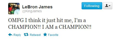 LeBron James Sends Out Tweet Declaring 'I'm a Champion!!,' Admits Victory Took a While to Sink in