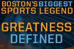 Boston's Four Biggest Sports Legends Tale of the Tape