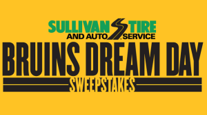 Sullivan Tire Bruins Dream Day Sweepstakes
