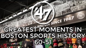 '47 Top 70 Moments In Boston Sports History: 60-51
