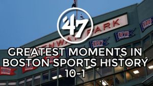 '47 Top 70 Moments In Boston Sports History: 10-1