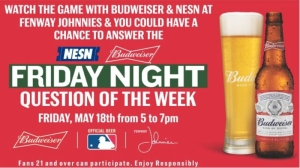 Head To Fenway Johnnies For Red Sox Vs. Orioles, Budweiser Question Of The Week