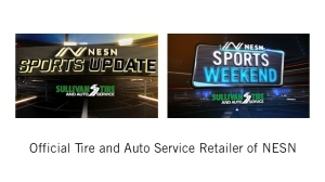 Sullivan Tire Named Presenting Sponsor Of 'NESN Sports Update', 'NESN Sports Weekend' Shows
