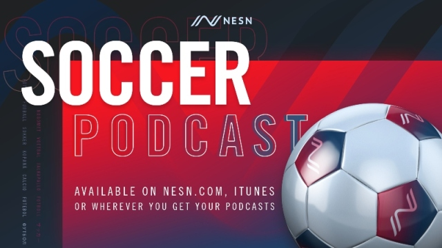 NESN Soccer Podcast