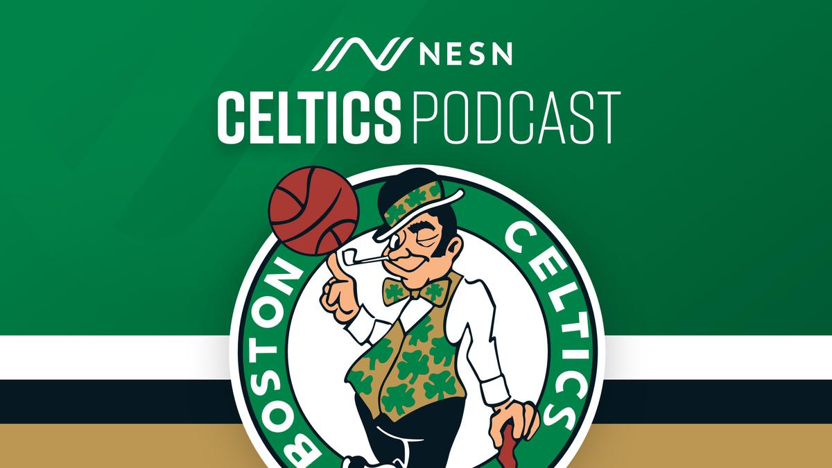 NESN Celtics Podcast