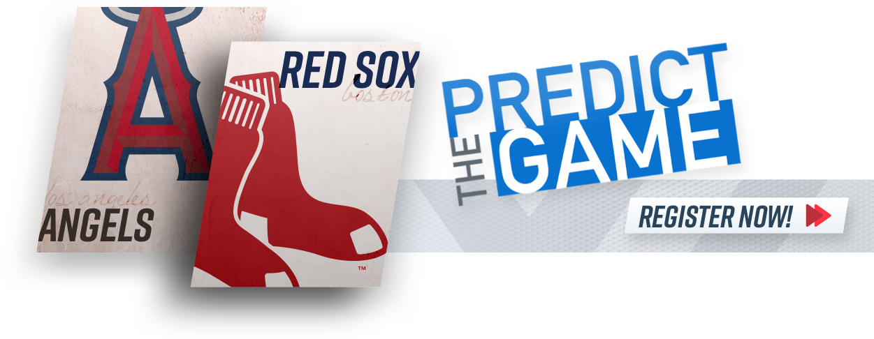 """Red Sox-Angels """"Predict The Game"""""""