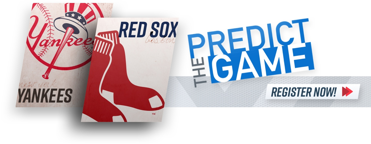 """Red Sox Yankees """"Predict The Game"""""""