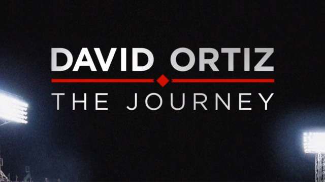 """David Ortiz: The Journey"""